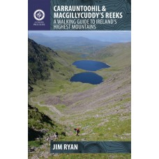 Carrauntoohil & MacGillycuddy's Reeks| A Walking Guide to Ireland's Highest Mountains