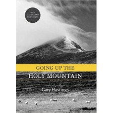 Going Up The Holy Mountain | A Spiritual Guidebook