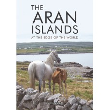 The Aran Islands | At the Edge of the World